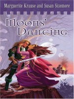 Moons' Dancing - Marguerite Krause, Susan Sizemore