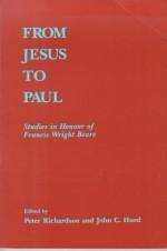 From Jesus to Paul - Peter Richardson, John C. Hurd