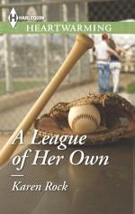 A League of Her Own - Karen Rock