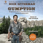 Gumption: Relighting the Torch of Freedom with America's Gutsiest Troublemakers - Nick Offerman, Nick Offerman, Penguin Audio