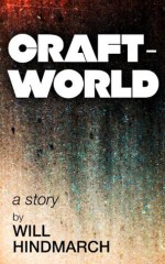 Craftworld - Will Hindmarch