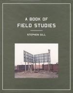 Field Studies - Stephen Gill, Jon Ronson