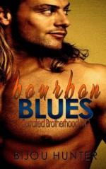 Bourbon Blues (Serrated Brotherhood MC) (Volume 1) - Bijou Hunter