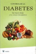 Controlar la diabetes/ Keeping Diabetes Under Control (Bolsillo) (Spanish Edition) - Francesc J. Fossas
