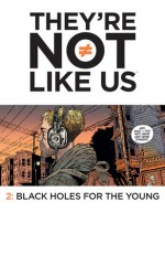 They're Not Like Us #2 - Eric Stephenson, Simon Gane