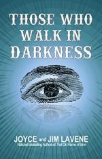 Those Who Walk In Darkness (Jacks Jackson Mystery Book 1) - Joyce Lavene, Jim Lavene, Jeni Chappelle