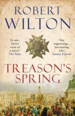 Treason's Spring - Robert Wilton