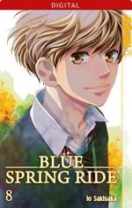 Blue Spring Ride 08 (German Edition) - Io Sakisaka