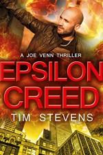 Epsilon Creed (Joe Venn Crime Action Thriller Series Book 5) - Tim Stevens