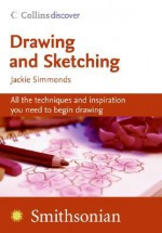 Drawing and Sketching (Collins Discover) - Jackie Simmonds