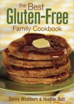 The Best Gluten-Free Family Cookbook - Donna Washburn, Heather Butt