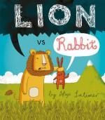 Lion vs Rabbit - Alex Latimer