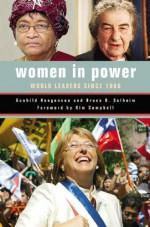 Women in Power: World Leaders Since 1960 - Gunhild Hoogensen, Bruce O. Solheim, Kim Campbell