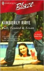 Tall, Tanned & Texan - Kimberly Raye