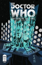 Doctor Who: Prisoners of Time The Complete Series - Scott Tipton, David Tipton, Simon Fraser, Lee Sullivan, Mike Collins, Gary Erskine, Philip Bond, John Ridgway, Kevin Hopgood, Roger Langridge, David Messina, Elena Casagrande