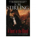A Taint in the Blood - S.M. Stirling