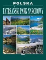 Polska - Tatrzański Park Narodowy - Zbigniew Moździerz, Paweł Skawiński