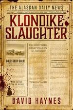 Klondike Slaughter - David Haynes
