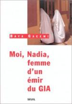 Moi, Nadia, Femme D'un ÉMir Du Gia - Nadia