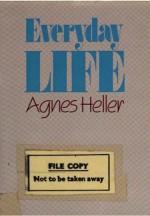 Everyday Life - Ágnes Heller