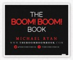 The BOOM! BOOM! Book: Practical tips to make sure your career doesn't go BUST! - Michael Ryan, John Tamburino