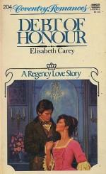 Debt of Honour - Elisabeth Carey