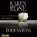 Todesstoß - Karen Rose, Sabina Godec, Lübbe Audio