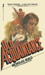 Old Acquaintance - Nicholas Guild