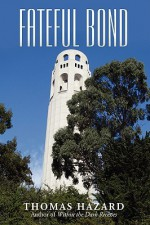 Fateful Bond - Thomas Hazard