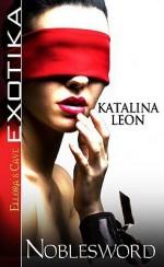 Noblesword - Katalina Leon