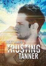 Trusting Tanner - Nicky James
