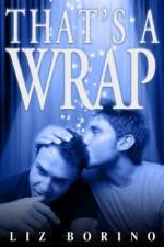 That's A Wrap (Mine #3) - Liz Borino