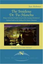 The Insidious Dr. Fu-Manchu - Sax Rohmer, John Michael