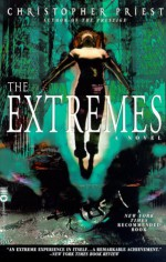 The Extremes - Christopher Priest