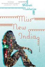 Miss New India - Bharati Mukherjee