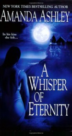 A Whisper of Eternity - Amanda Ashley