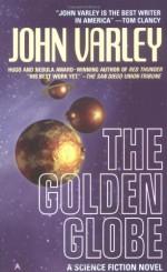 The Golden Globe - John Varley