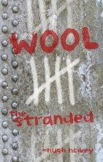 Wool 5: The Stranded - Hugh Howey