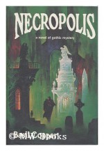 Necropolis - Basil Copper, Stephen E. Fabian