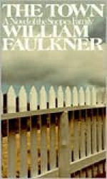 The Town - William Faulkner