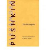 The Little Tragedies - Alexander Pushkin, Nancy K. Anderson