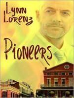 Pioneers - Lynn Lorenz