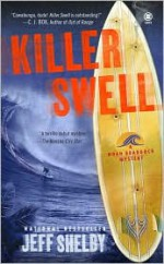 Killer Swell - Jeff Shelby