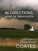 46 Directions, None Of Them North - Deborah Coates