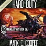 Hard Duty: Merkiaari Wars - Mark E. Cooper, Mikael Naramore