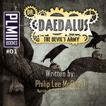 Dr. Daedalus, the Devil's Army - Philip Lee McCall, Matthew Lloyd Davies, Mythix Studios