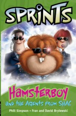 Hamsterboy and the agents from SHAC - Phillip W. Simpson, Fran and David Brylewski