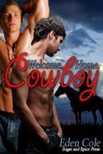 Welcome Home, Cowboy - Eden Cole