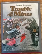 Trouble At The Mines - Doreen Rappaport
