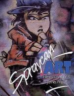 Spraycan Art (Street Graphics / Street Art) - Henry Chalfant